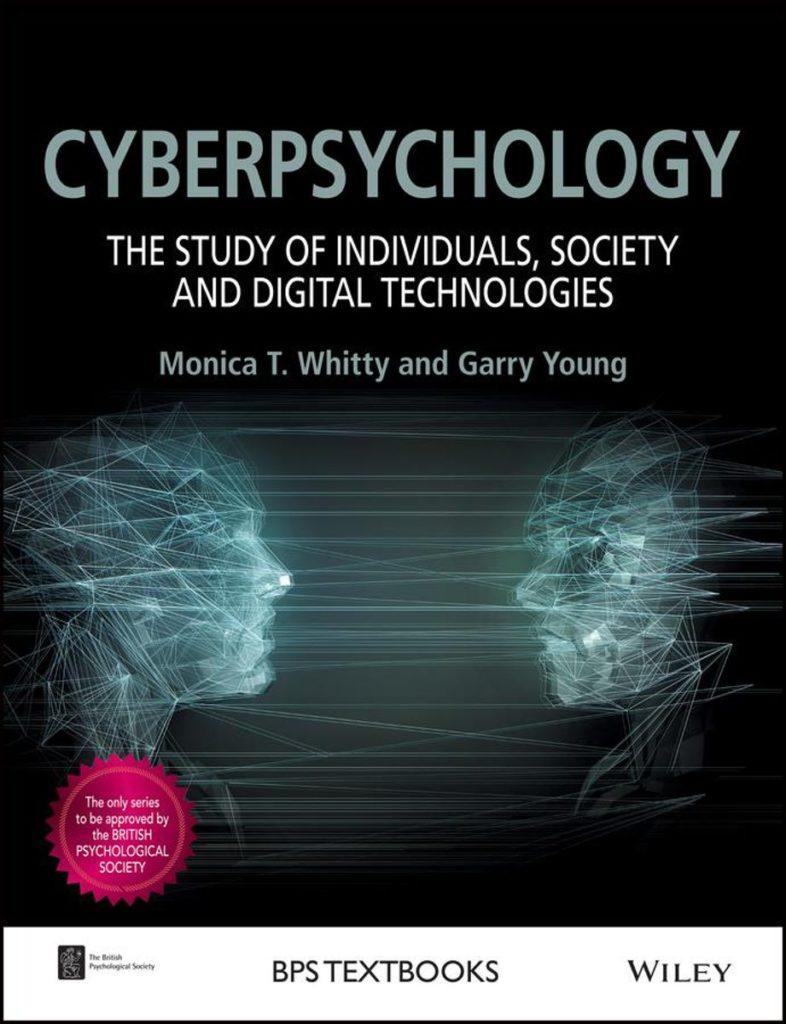 Киберпсихология: личность, общество и цифровые технологии. Моника Т. Уитт, Гарри Янг