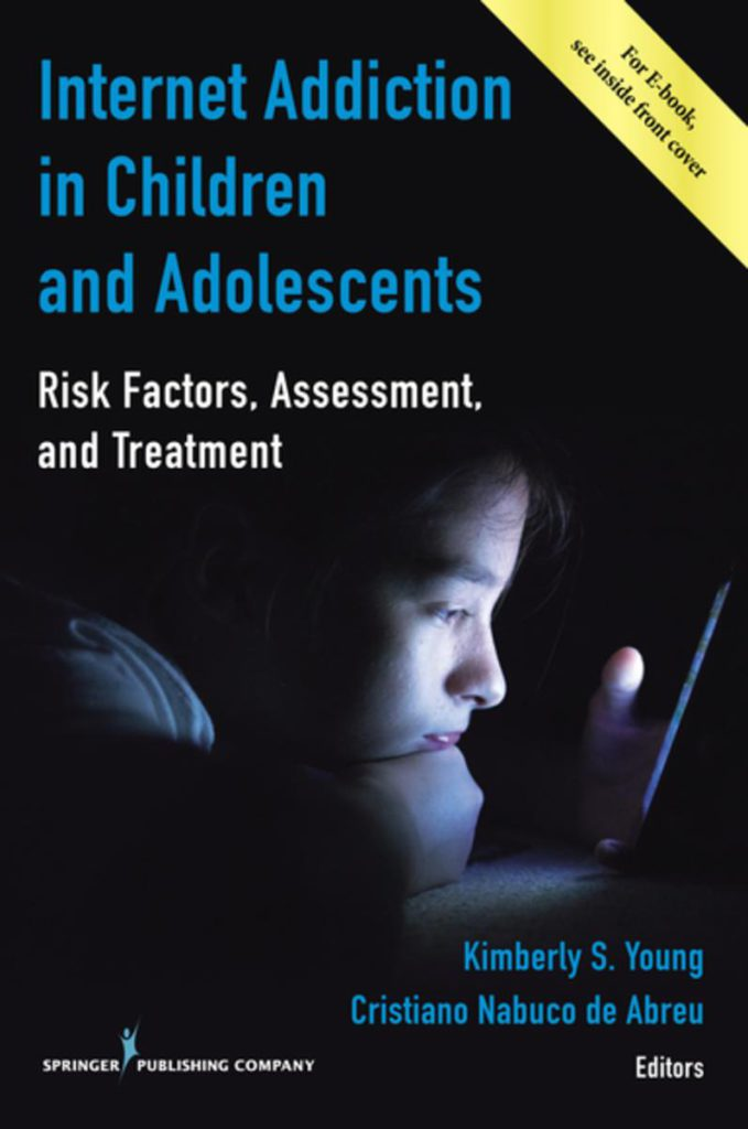 Internet Addiction in Children and Adolescents by Kimberly S. Young